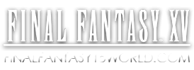 Final Fantasy 15 Game | Final Fantasy XV